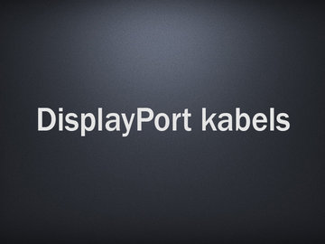 DisplayPort kabels